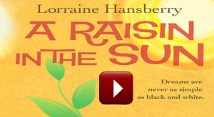 A Raisin in the Sun an Introduction
